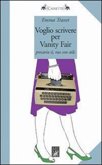 More about Voglio scrivere per Vanity Fair