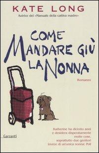 Image of Come mandare giù la nonna