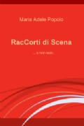 More about RacCorti di scena
