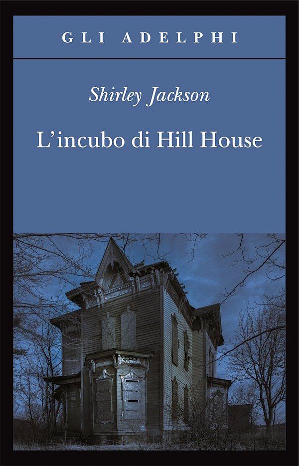 Più riguardo a L'incubo di Hill House