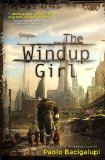 More about The Windup Girl
