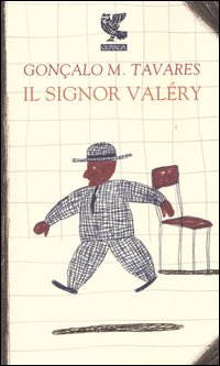 More about Il signor Valéry