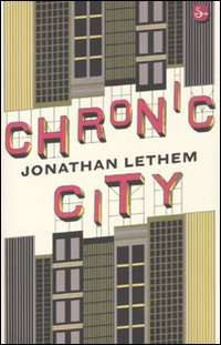 More about Chronic City