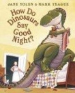 More about How Do Dinosaurs Say Goodnight? - Audio