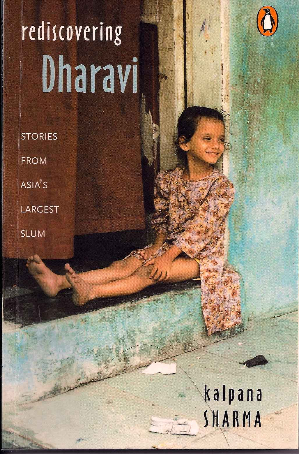 More about Rediscovering Dharavi