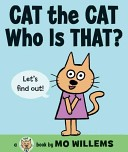 More about Cat the Cat, Who Is That?