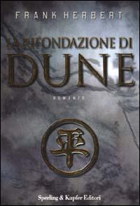 Image of La rifondazione di Dune