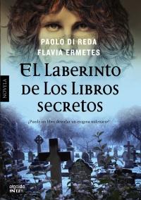 More about El laberinto de los libros secretos