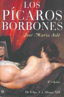 Más sobre Los pícaros Borbones