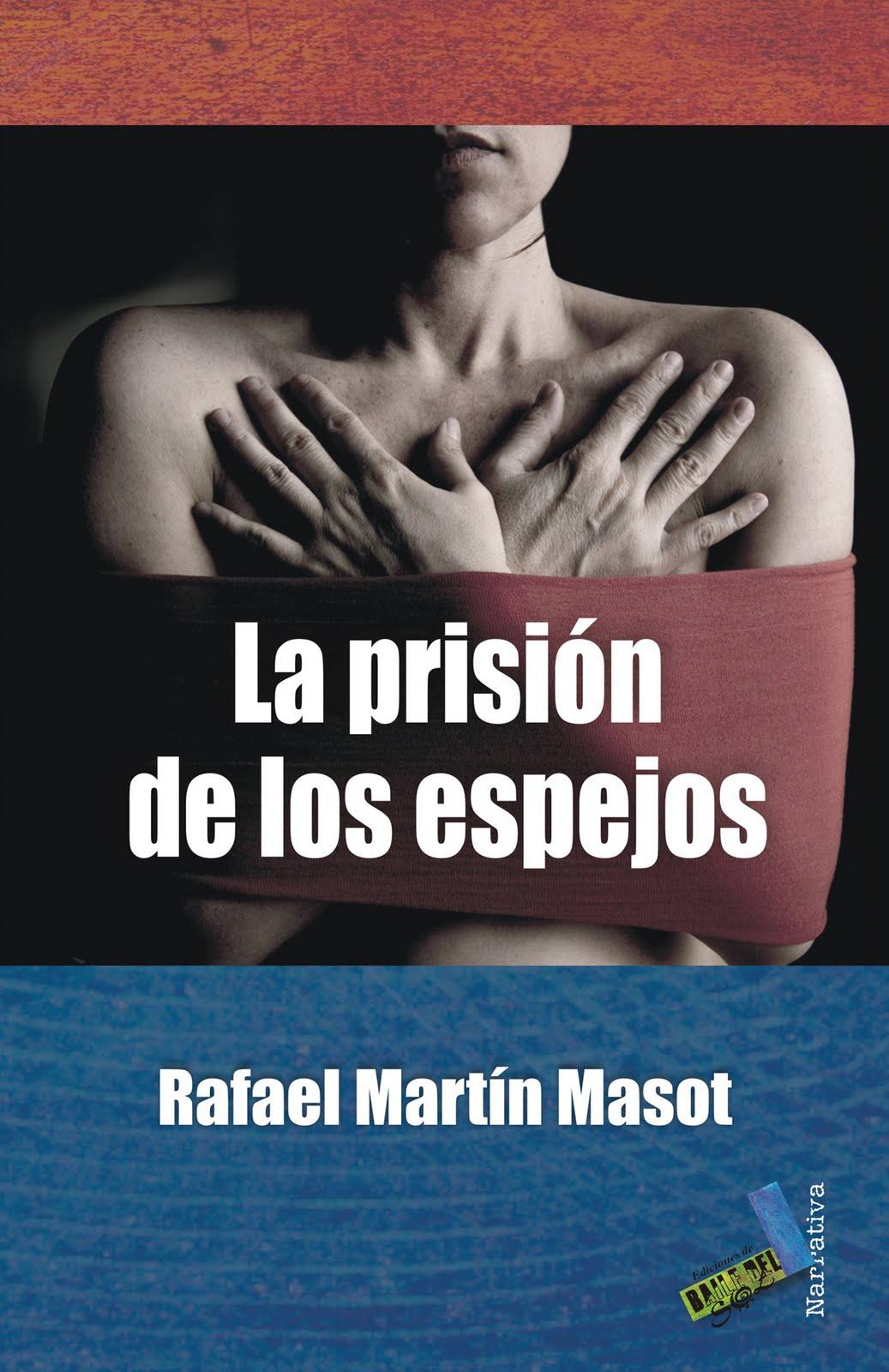 More about La Prisión de Los Espejos