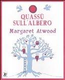 More about Lassù sull'albero