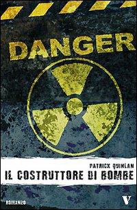 More about Il costruttore di bombe