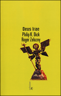 Philip K. Dick Roger Zelazny