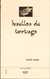 More about Huellas de tortuga