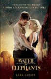 More about Water for Elephants