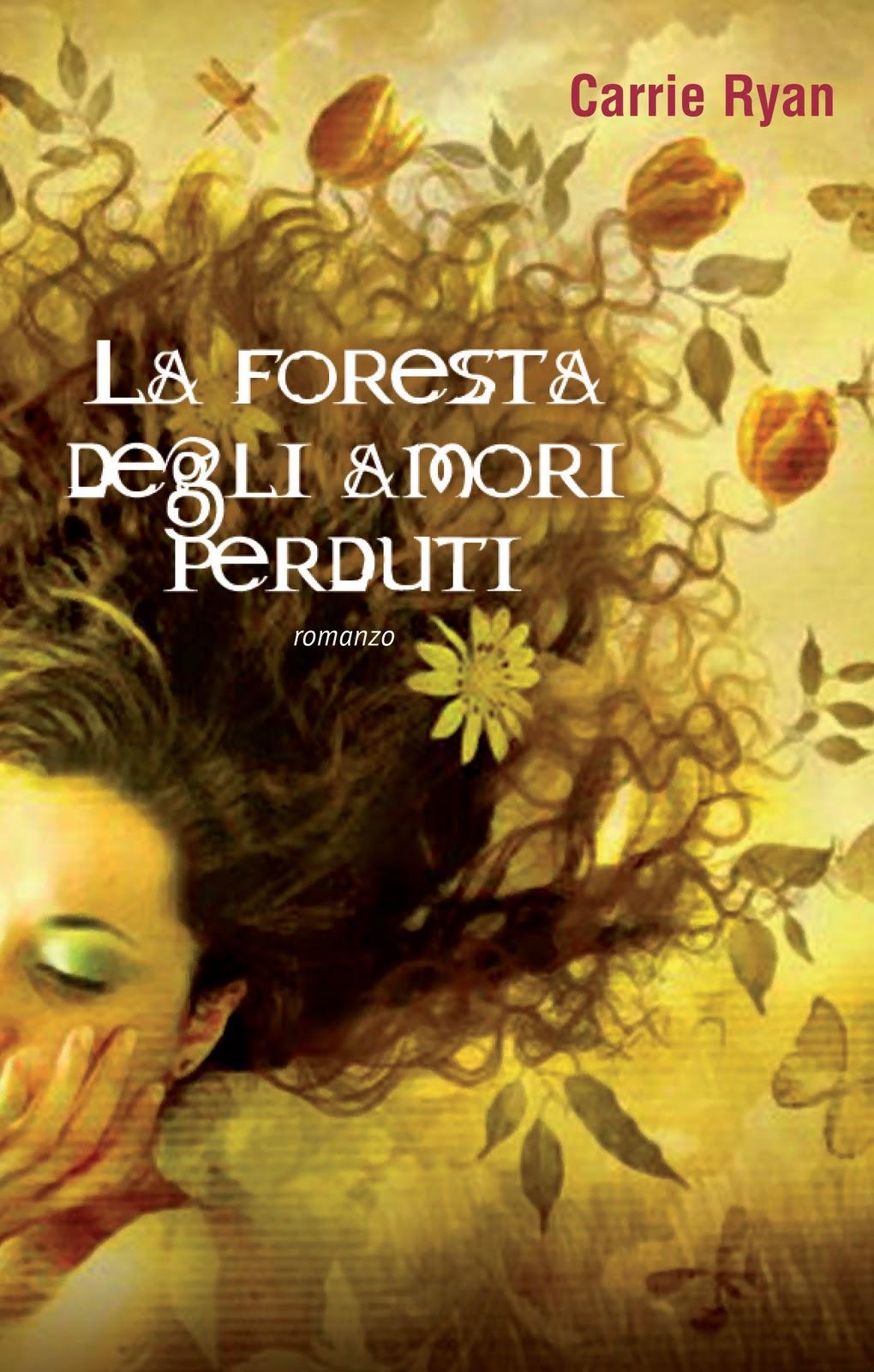 More about La foresta degli amori perduti
