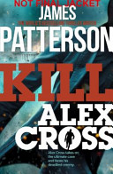 More about Kill Alex Cross