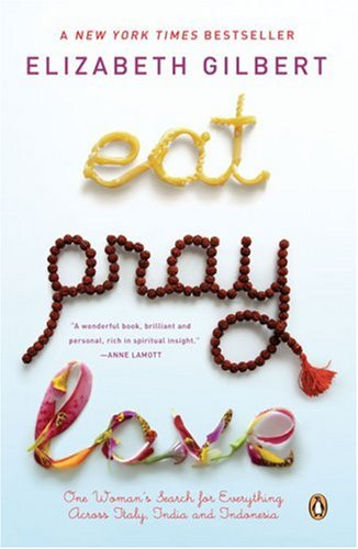 More about Eat, Pray, Love
