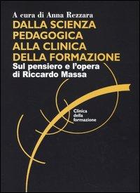 More about Dalla scienza pedagogica alla clinica della formazione