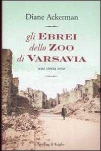 Più riguardo a Gli ebrei dello zoo di Varsavia