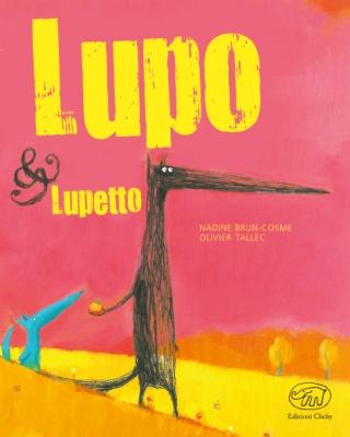 Più riguardo a Lupo & Lupetto