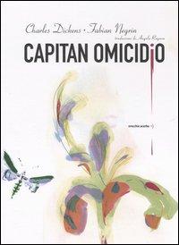 Più riguardo a Capitan Omicidio