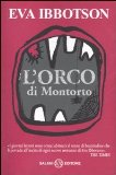 More about L'orco di Montorto