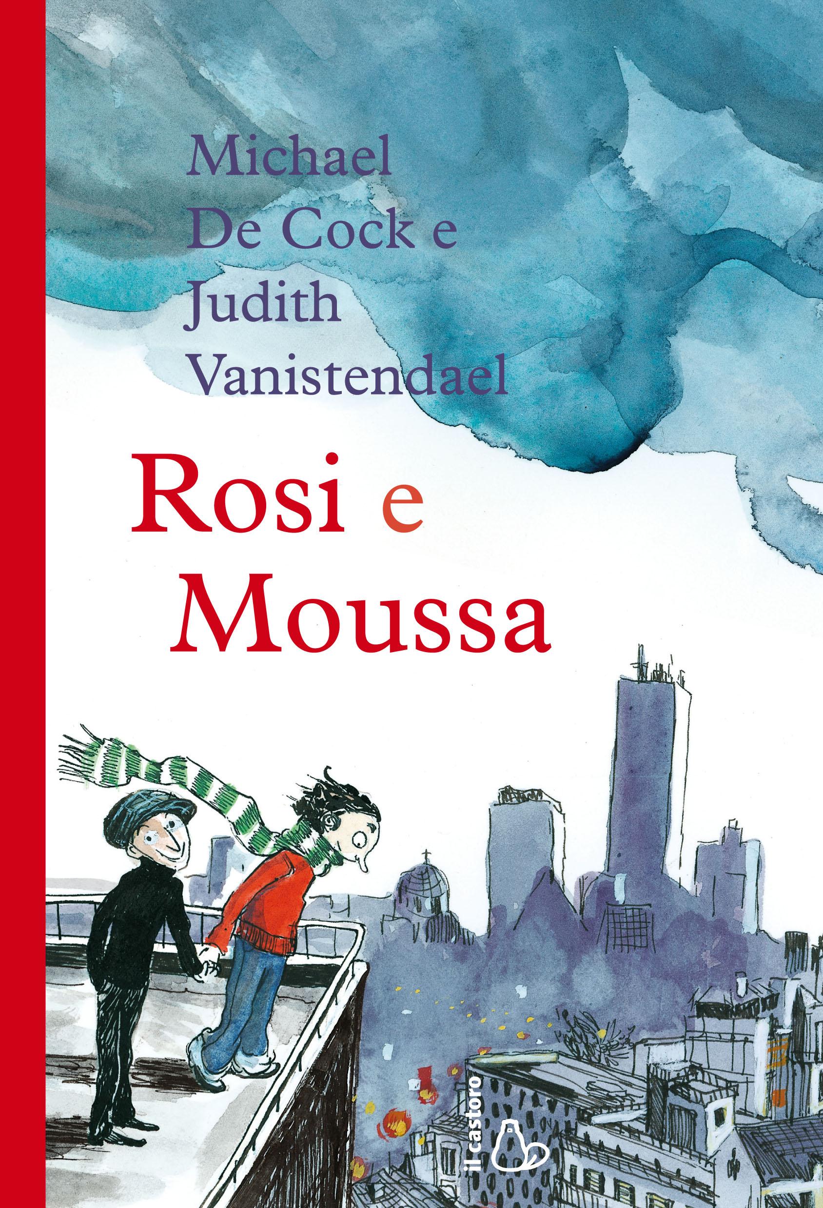 Più riguardo a Rosi e Moussa