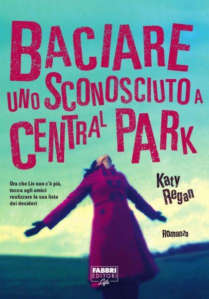 Più riguardo a Baciare uno sconosciuto a Central Park