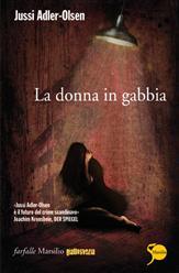 More about La donna in gabbia
