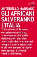 More about Gli africani salveranno l'Italia