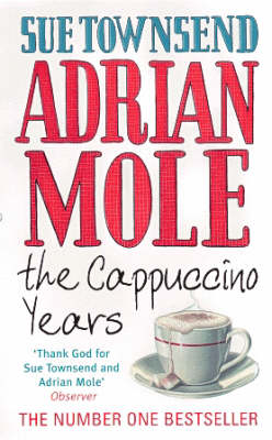 More about Adrian Mole: The Cappuccino Years