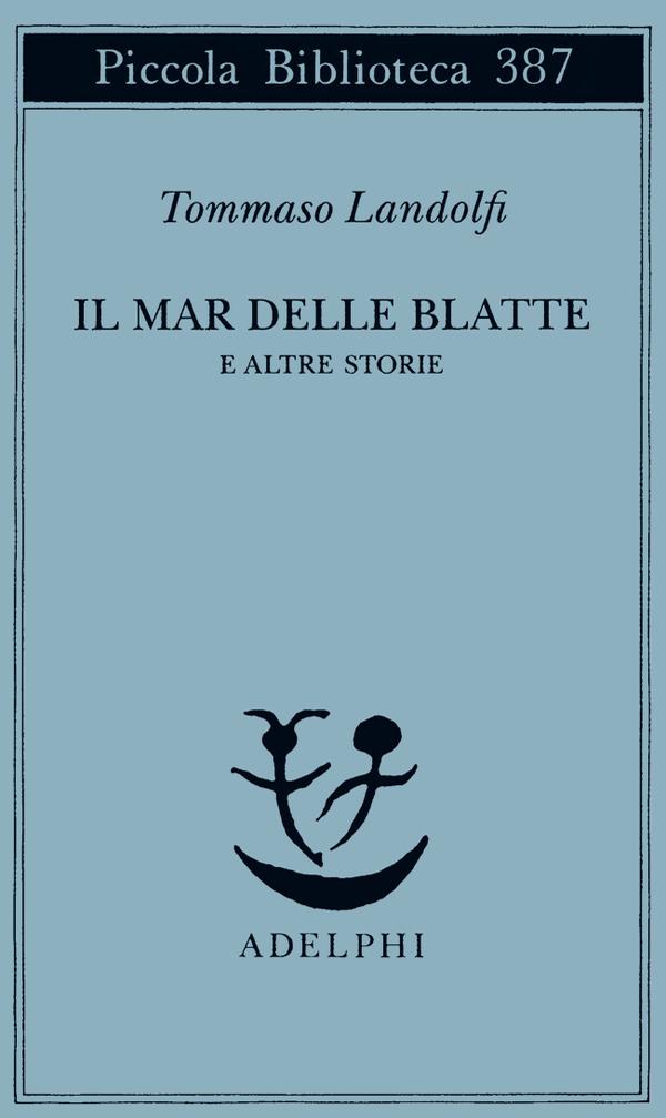 More about Il Mar delle Blatte e altre storie
