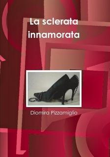 More about La sclerata innamorata