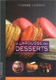 More about Le Larousse des desserts