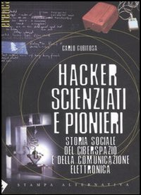 More about Hacker, scienziati e pionieri