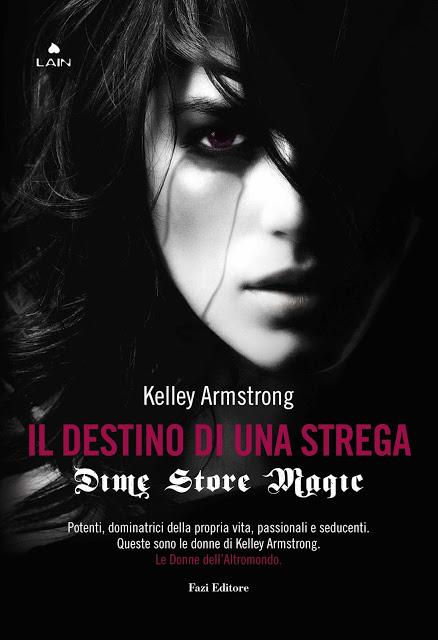 More about Dime store magic. Il destino di una strega