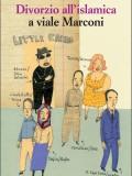 More about Divorzio all'islamica a viale Marconi
