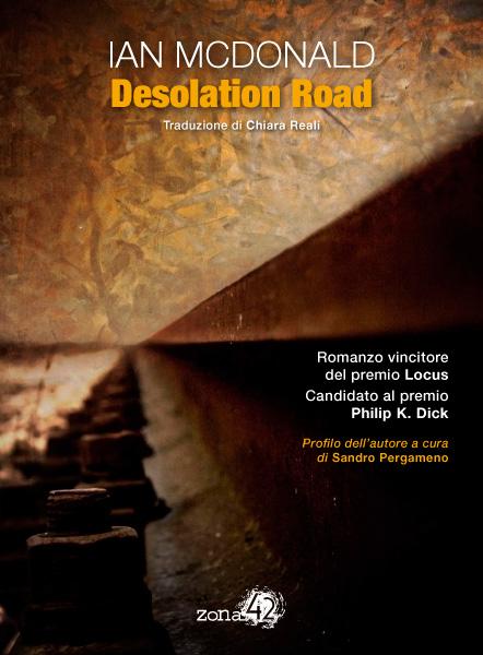 Più riguardo a Desolation Road