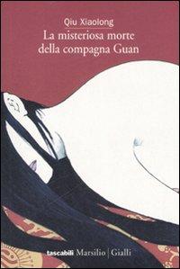 More about La misteriosa morte della compagna Guan