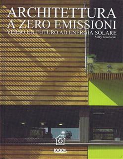More about Verso un'architettura a zero emissioni