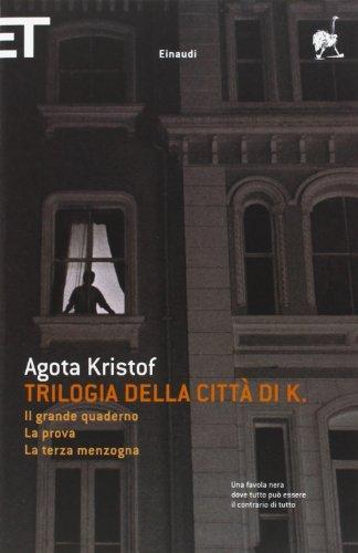 More about Trilogia della città di K.