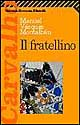 More about Il fratellino