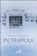 More about In trappola