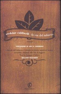 More about La via del tabacco
