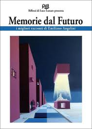 More about Memorie dal futuro