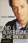 More about The End of Advertising as We Know It