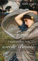 Più riguardo a I sogni perduti delle sorelle Brontë