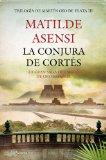 Más sobre La conjura de Cortés