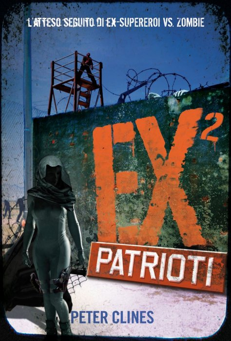 Più riguardo a EX² - Patrioti